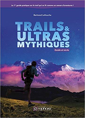 Trail et ultras mythiques